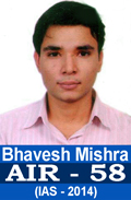 Bahvesh Mishra UPSC IAS-2014 AIR-58 in IAS 2014 Examination Successful student