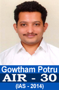 Gowtham Potru AIR-30 UPSC IAS-2014 Successful Student