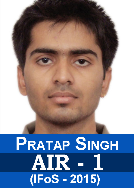 IFoS-2015 Examination Successful Students Results AIR-1 Pratap Singh