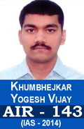 Khumbhejkar Yogesh Vijay AIR-58 IAS-2014 Successful Student