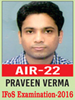 UPSC Civil Service Examination IFoS-2016 Successful Student AIR-22 Best Results